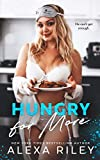 Hungry For More (English Edition)