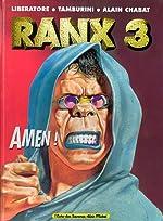 Ranxerox, tome 3 - Amen ! de Tanino Liberatore