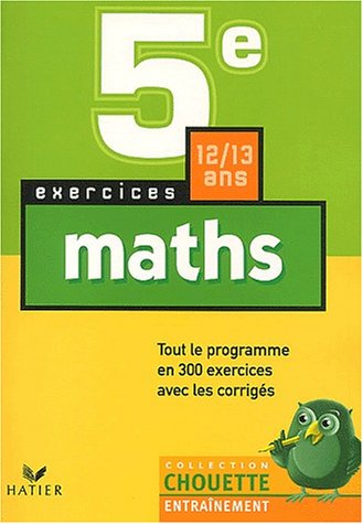 Chouette Entraînement : Mathématiques, 5e