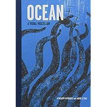 Ocean: A Visual Miscellany