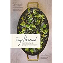 The Myrtlewood Cookbook: Pacific Northwest Home Cooking