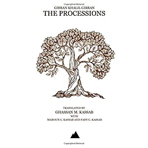 The Processions by Gibran Khalil Gibran (2015-01-01)