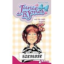 Junie B. Jones no és cap pispa (Catalá - A Partir De 6 Anys - Personatges I Sèries - Junie B. Jones)