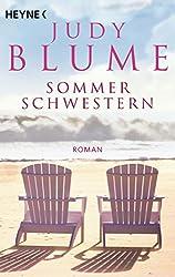 Sommerschwestern: Roman
