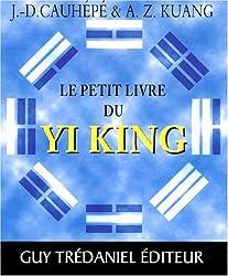 Le petit livre du yi king