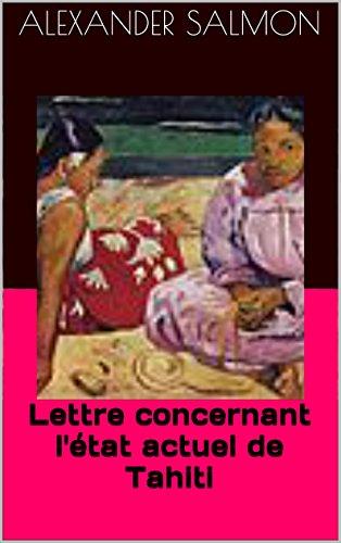 lettre-concernant-letat-actuel-de-tahiti-french-edition
