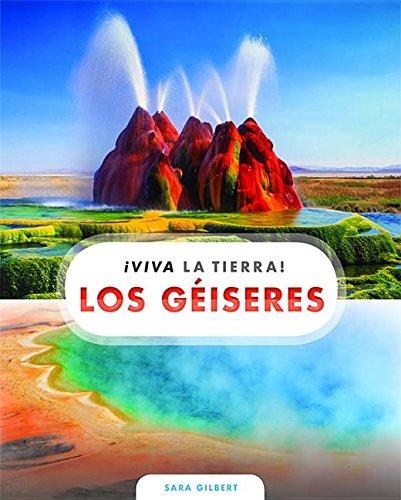 Los Geiseres (¡viva La Tierra!) por Sara Gilbert