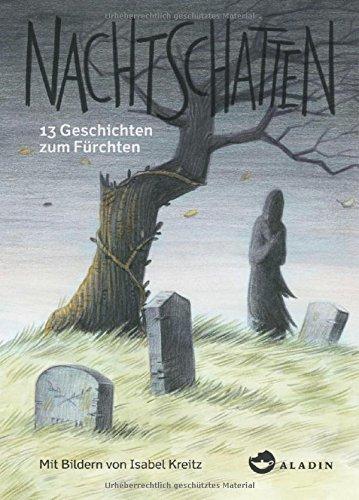Nachtschatten: 13 Geschichten zum Fürchten
