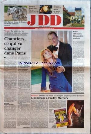 JOURNAL DU DIMANCHE (LE) [No 3112] du 03/09/2006 - BEN HUR AU STADE DE FRANCE VISITE EN COULISSES - 25 IDEES DE SORTIES CARTES - RENOVE - UN ANCIEN RELAIS DE POSTE - VOIRIE - LE POINT SUR LES COULOIRS DE BUS SENS UNIQUES ET STATIONNEMENTS INTERDITS - CHANTIERS CE QUI VA CHANGER DANS PARIS PAR ANTOINE DEBIEVRE - RENO ET CELARIE L'IMPOSSIBLE RUPTURE PAR DELPHINE DE MALHERBE - CONCERT - DEMAIN SUR SCENE A L'OLYMPIA UN GROUPE CLONE DE QUEEN - L'HOMMAGE A FREDDY MERCURY PAR E. M par Collectif