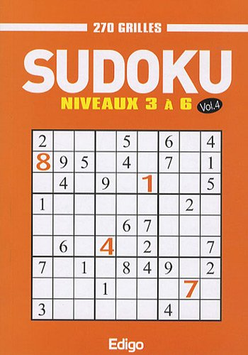 Sudoku 270 grilles - volume 4: Niveaux 3 à 6.