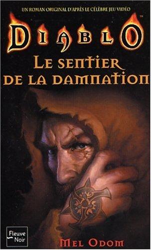 Diablo, tome 2 : Le Sentier de la damnation
