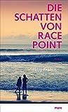 Die Schatten von Race Point von Patry Francis