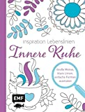 Inspiration Lebenslinien – Innere Ruhe: Große Motive, klare Linien, einfache Formen ausmalen