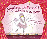 Invitation to the Ballet (Angelina Ballerina)