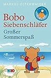 Bobo Siebenschläfer. Großer Sommerspaß: Bildgeschichten für ganz Kleine - Markus Osterwalder