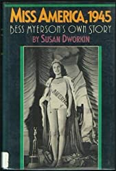 Miss America, 1945: Bess Myerson's Own Story