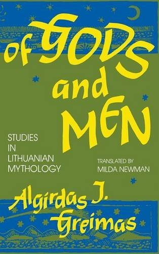 [(Of Gods and Men : Studies in Lithuanian Mythology)] [By (author) Algirdas Julien Greimas ] published on (December, 1992)
