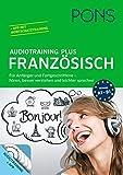 PONS Audiotraining Plus Französisch: Für Anfänger und Fortgeschrittene - hören, leichter verstehen und besser sprechen. Für unterwegs.