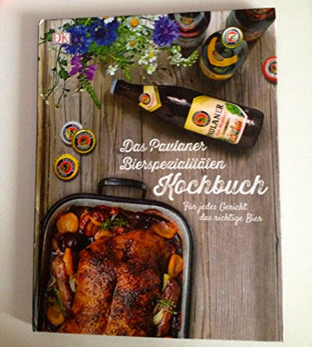 das-paulaner-bierspezialitaten-kochbuch-fur-jedes-gericht-das-richtige-bier