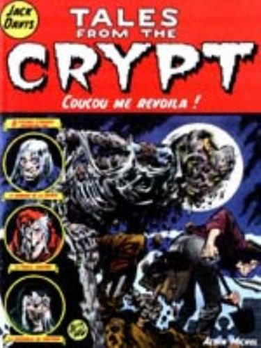 Tales from the Crypt, Tome 5 : Coucou me revoilà !