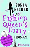 'Fashion Queen's Diary' von Sonja Becker