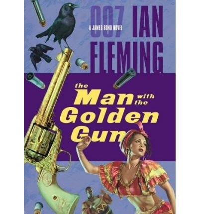 [(The Man with the Golden Gun)] [Author: Ian Fleming] published on (February, 2009)