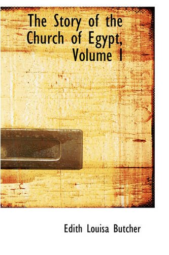 The Story of the Church of Egypt, Volume I