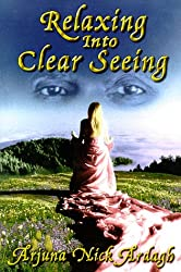 Relazing into Clear Seeing: Interactive Tools in the Service of Self-Awakening
