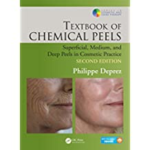 Textbook of Chemical Peels: Superficial, Medium, and Deep Peels in Cosmetic Practice (Series in Cosmetic and Laser Therapy) (English Edition)
