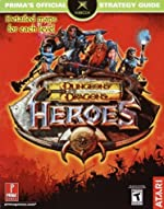 Dungeons & Dragons Heroes - Prima's Official Strategy Guide de Stephen Stratton