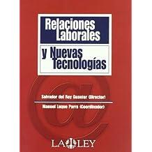 Relaciones laborales y nuevas tecnologías