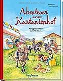 Abenteuer auf dem Kastanienhof: Ponygeschichten zum Vorlesen (Die Ponybande)