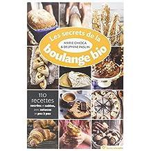 Secrets de la Boulange Bio (les)
