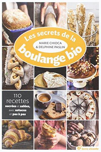 Secrets de la Boulange Bio (les) par Chioca Marie