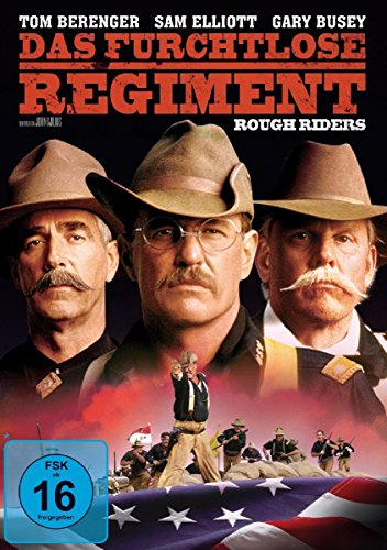 Das furchtlose Regiment - Rough Riders