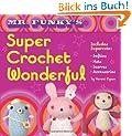 Mr Funky's Super Crochet Wonderful