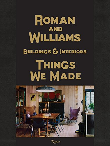 Roman and Williams Buildings and Interiors: Things We Made por Stephen Alesch