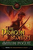 The Dragonswarm (The Dragonprince's Legacy Book 2)