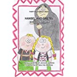 Hansel and Gretel: A German fairytale, part of the Fairytales With a Beat series, retold in rhyme.: Volume 9