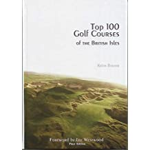 Top 100 Golf Courses of the British Isles