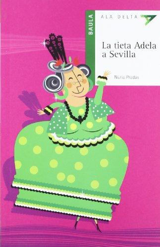 Pla Lector-La tieta Adela a Sevilla-Llibre del professorat (Viu Llegint!)