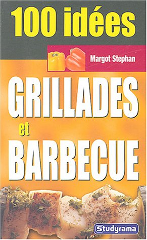 Download Grillades et barbecue