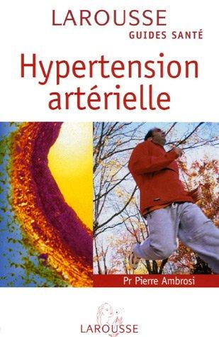 Hypertension artérielle par Pierre Ambrosi