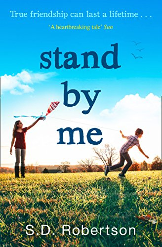 Stand By Me: The uplifting and heartbreaking best seller you need to read this year (English Edition)