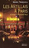 Image de Les Antillais à Paris : D'hier à aujourd'hui