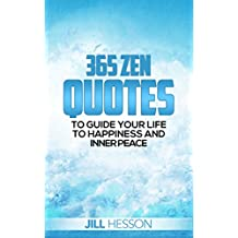 365 Zen Quotes to Guide Your Life to Happiness and Inner Peace (English Edition)