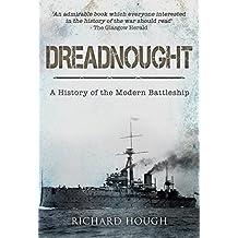 Dreadnought: A History of the Modern Battleship (English Edition)