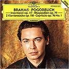 Rhapsodie Op. 79 / Intermezzi Op. 117