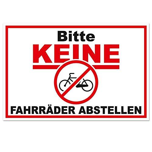 Hinweis-Schild Bitte keine Fahrräder abstellen I 30 x 20 cm I Fahrrad anlehnen oder anketten verboten I Warnschild Verbotsschild für Fahrradfahrer | hin_415