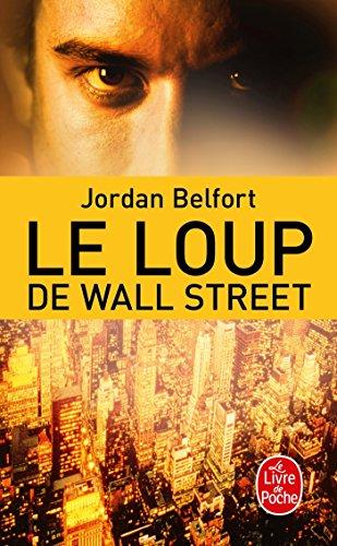 Le Loup de Wall Street par Jordan Belfort
